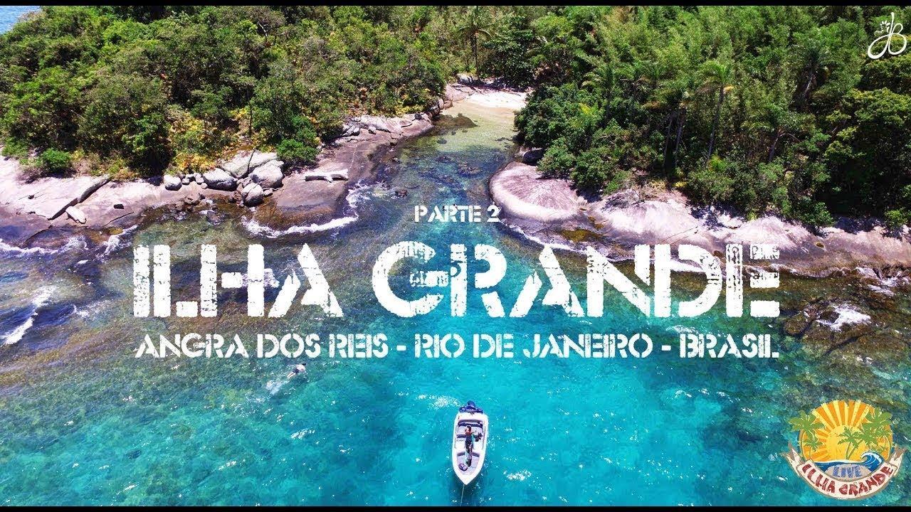 Um Paraíso Chamado Ilha Grande Parte 2 Youtube