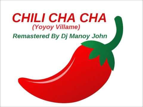 Dj Manoy John - Chili Cha Cha (Yoyoy Villame) Remastered