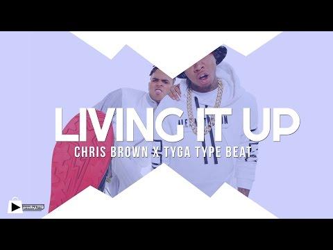 Chris Brown x Tyga x DJ Mustard x Nic Nac type beat 2015 - Living It Up (prod by LTTB)