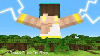 Download Minecraft Tapi Aku Mendapatkan Kekuatan Dewa Cilok !