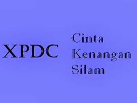 XPDC - Cinta Kenangan Silam (lirik)