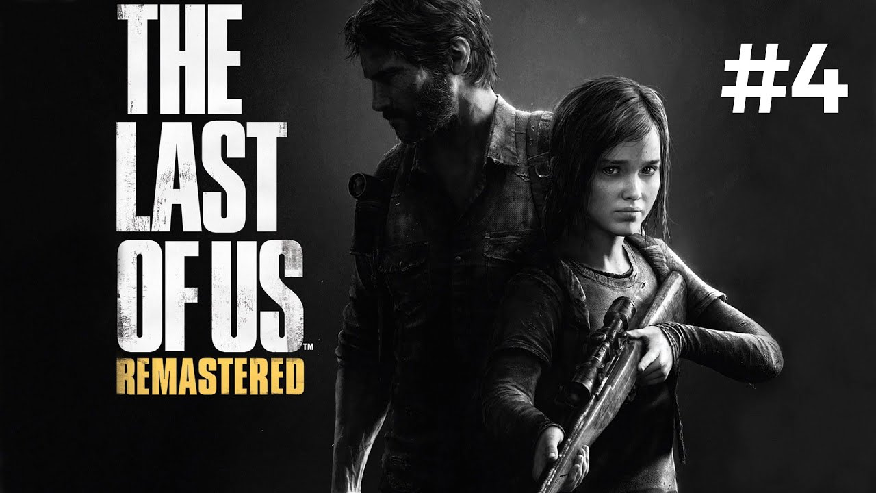 #4 THE LAST OF US