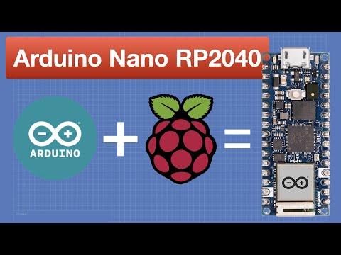 Arduino Nano RP2040 Connect - Arduino meets Raspberry Pi