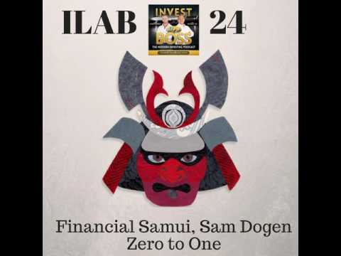24: Financial Samui, Sam Dogen Zero to One.