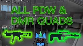 (Roblox) Phantom Forces: All PDW/DMR Quads! [MONTAGE]