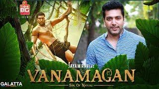Bringing the Life of Natives to Screen, Says Jayam Ravi on Vanamagan