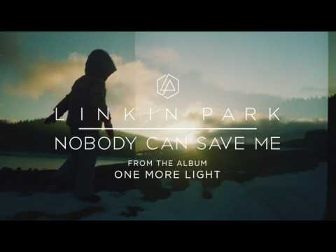 Linkin Park - Nobody Can Save Me  (Official Audio)