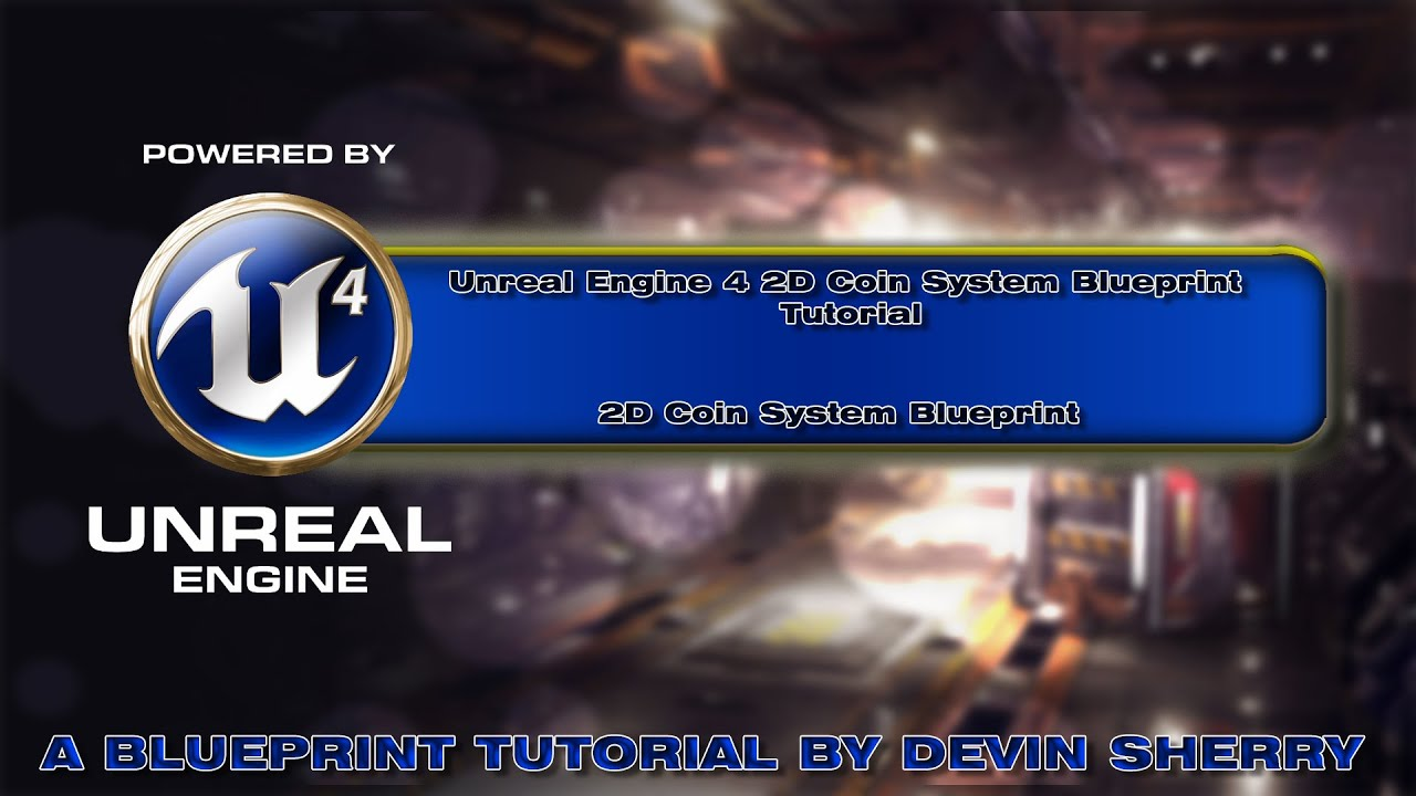 Ue4 coin collection system a blueprint tutorial by devin sherry ue4 coin collection system a blueprint tutorial by devin sherry malvernweather Gallery