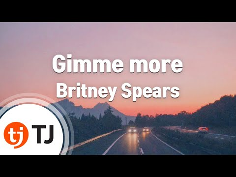 [TJ노래방] Gimme more - Britney Spears / TJ Karaoke