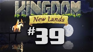 Kingdom New Lands Gameplay - Ep 39 - TRIPLE FARMS!  (Let's Play Kingdom New Lands Expansion)