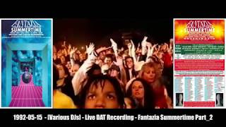 Various DJs - Fantazia Summertime - 15th May 1992 [Live DAT Recording] Part 2