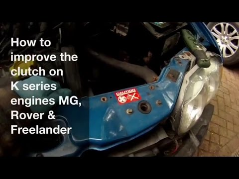 How to Improve the Clutch - MG, Rover, Freelander