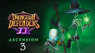 Dungeon Defenders 2 #3| Poison Dart Tower Build Test 1 | Ascension
