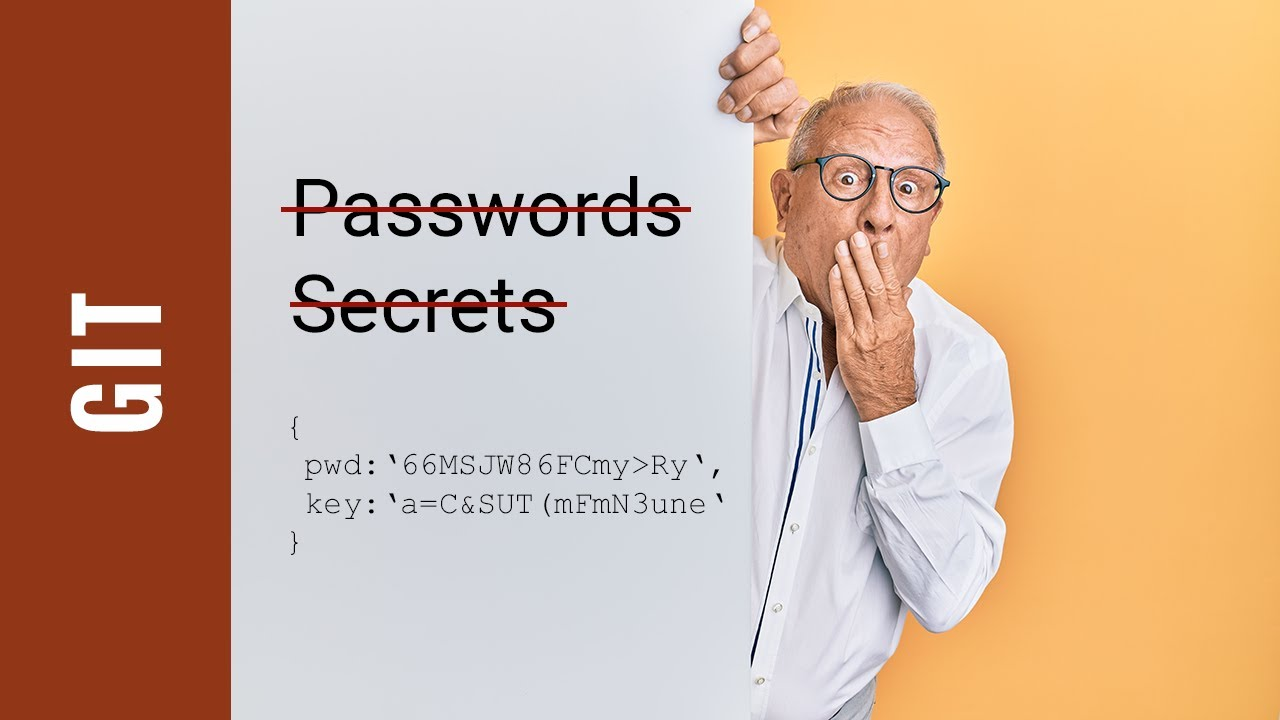 How to Remove Passwords from Git History
