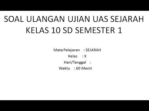 Soal sejarah indonesia kelas 10 semester 1