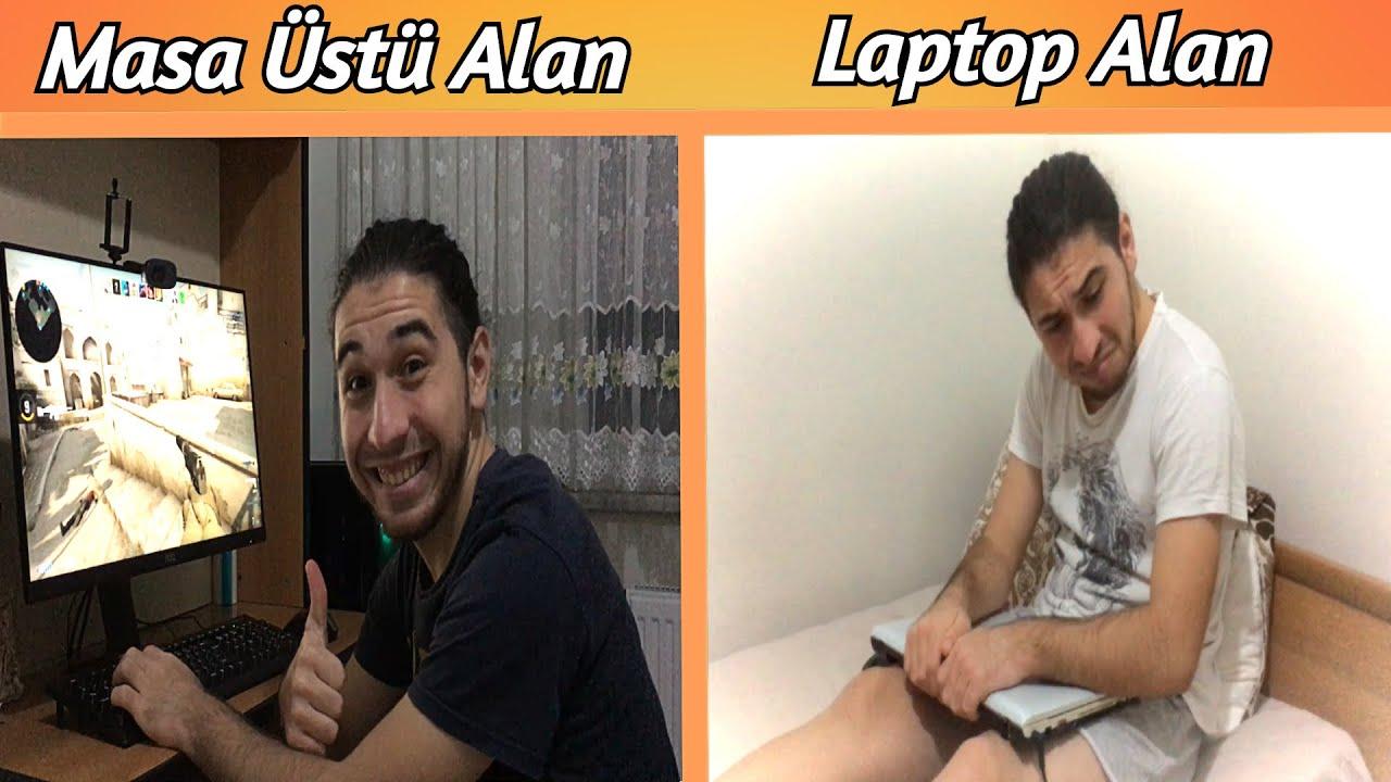LAPTOP VS MASAÜSTÜ ANİMASYON