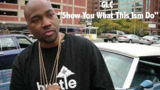 """GLC - """"Show You What This Ism Do"""" [Official Audio]"""