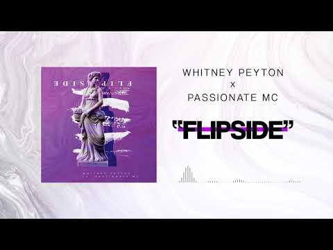 WHITNEY PEYTON  Flip Side feat Passionate MC