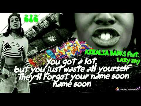 AZEALIA BANKS feat LAZY JAY - 212 Karaoke Instrumental With Lyrics On Screen)