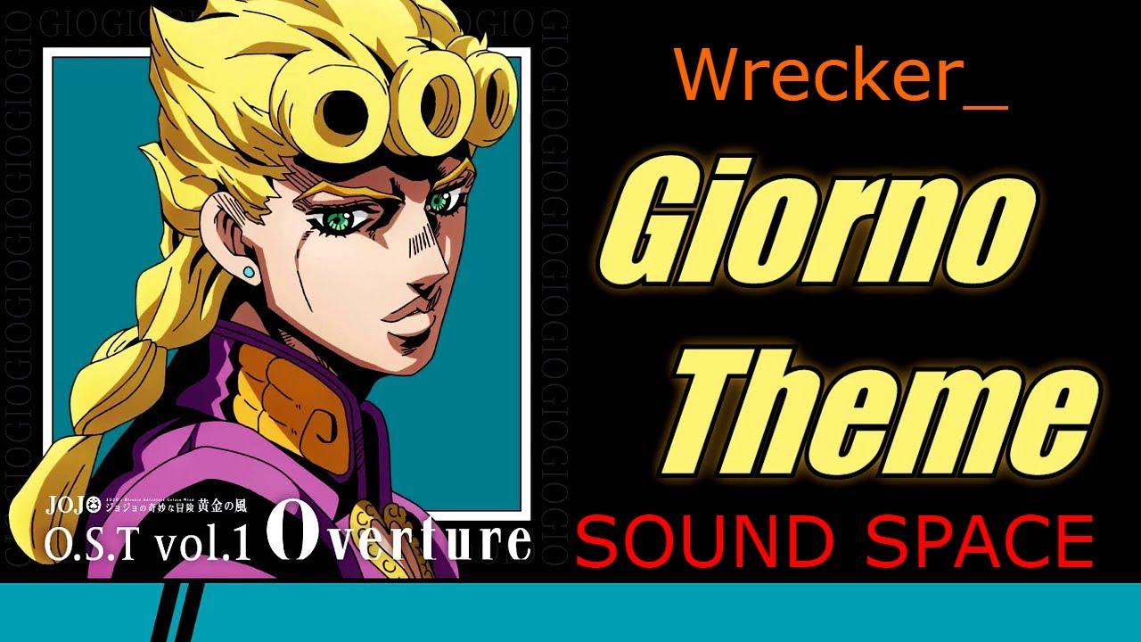 Sound Space Giorno S Theme From Jojo S Bizarre Adventure Youtube