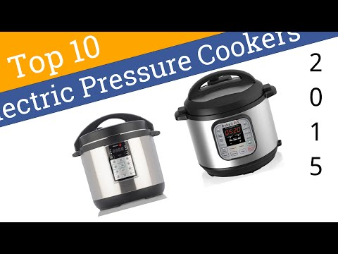 10 Best Electric Pressure Cookers 2015