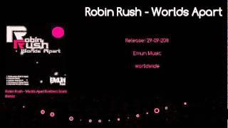 Robin Rush - Worlds Apart