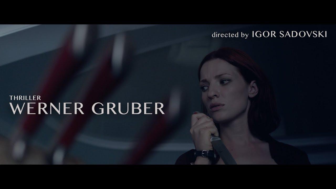 Download WERNER GRUBER (2019 movie) official trailer - Igor Sadovski