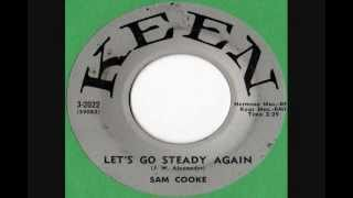 Watch Sam Cooke Lets Go Steady Again video