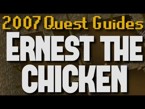 Runescape 2007 Quest Guides: Ernest the Chicken