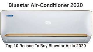 Bluestar Air-Conditioner 2020 Top 10 Reason To Buy Bluestar Ac In 2020