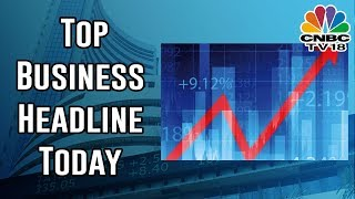 BUSINESS SATURDAY   Top Business Headlines   July 20, 2019