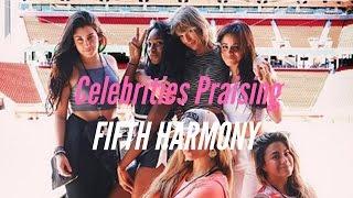 Video Celebrities Praising Fifth Harmony download MP3, 3GP, MP4, WEBM, AVI, FLV Januari 2018