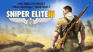 Sniper Elite 3 |Max Settings|R9 280x|Fx 8320|Gameplay