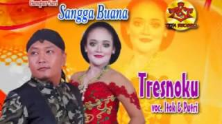 CAMPURSARI SANGGA BUANA-ITOK feat PUTRI- tresnoku