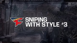 FaZe: Sniping with Style Teamtage #3 by FaZe PenG