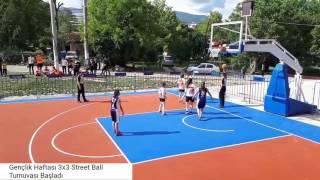 Gençlik Haftası 3X3 Street Ball Turnuvası Başladı