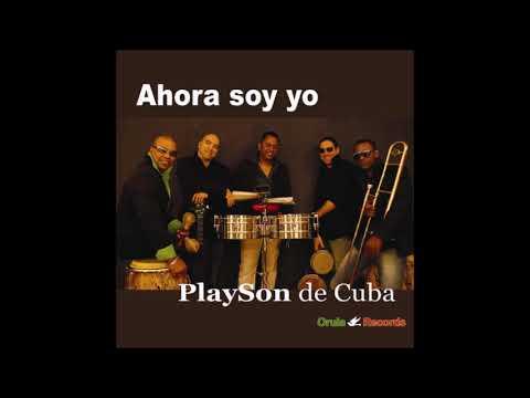 Playson De Cuba - Hacerte Mia