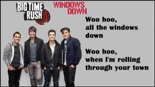 Big Time Rush - Windows Down (Download) [Lyrics HQ]