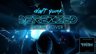 """DAFT PUNK - """"Derezzed"""" Drum Cover (from Tron: Legacy)"""