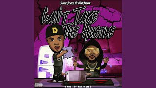Can't Take the Hustle (feat. Nino Brown)
