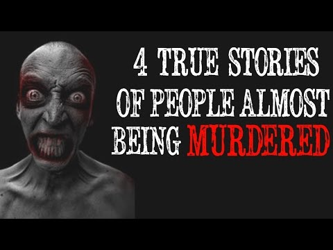 4 TRUE Stories of People ALMOST Being Murdered