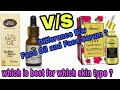 Face Serum Vs Face Oil | How to choose a right face serum or face oil