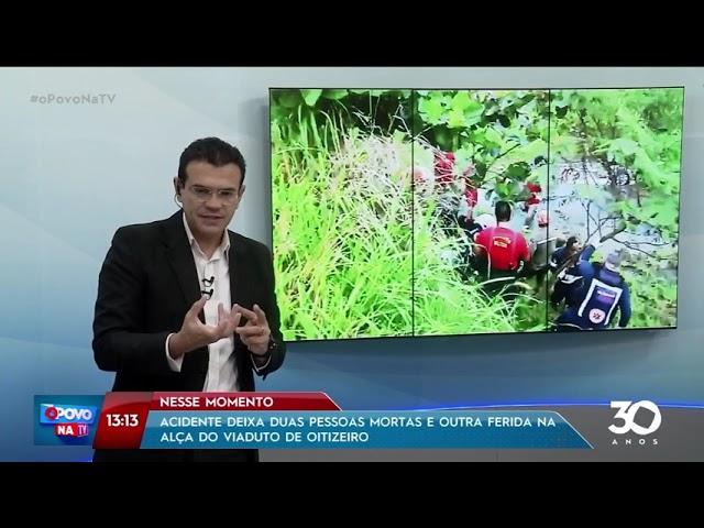 Acidente deixa duas pessoas mortas na alça do Viaduto de Oitizeiro - O Povo na TV