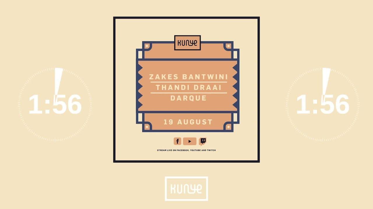 Download Kunye Live with Zakes Bantwini, Thandi Draai & Darque.mp4