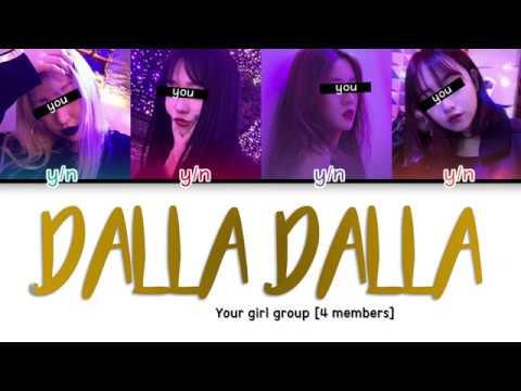 Your Girl Group 4members Dalla Dalla Original Itzy