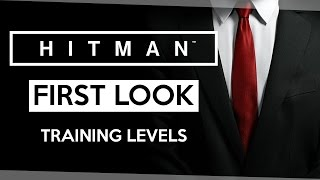 HITMAN 2016 First Look - Tutorial & First Hour [HITMAN 2016 Intro Pack: First Missions Gameplay]