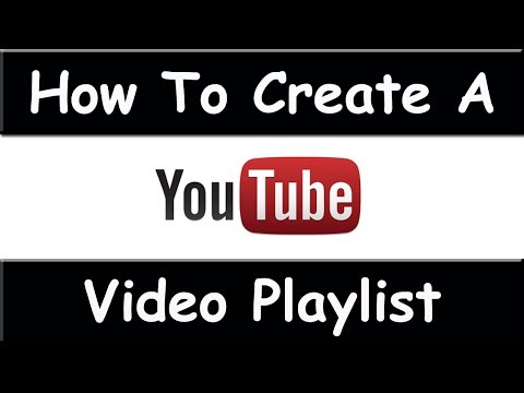 How To Create A Playlist On YouTube - March 2015 ( Easiest Way)