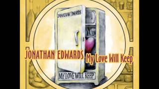 Jonathan Edwards - She Loves You