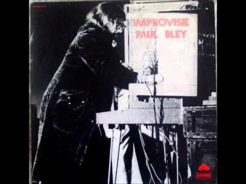 Paul Bley - Improvisie (1971)