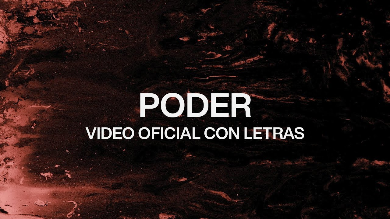 Poder (Power) | Spanish | Video Oficial Con Letras | Elevation Worship